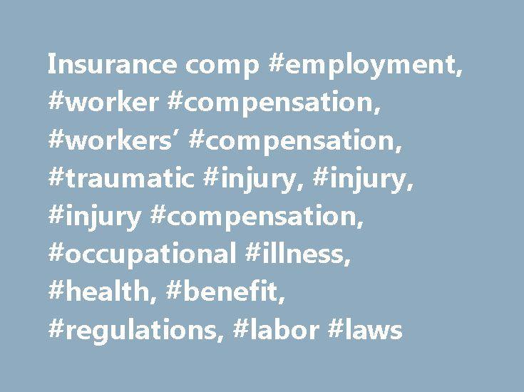 Insurance comp #employment, #worker #compensation, #workers' #compensation, #traumatic #injury, #injury, #injury #compensation, #occupational #illness, #health, #benefit, #regulations, #labor #laws http://rwanda.remmont.com/insurance-comp-employment-worker-compensation-workers-compensation-traumatic-injury-injury-injury-compensation-occupational-illness-health-benefit-regulations-labor-laws/  # Division of Federal Employees' Compensation (DFEC) About DFEC The Federal Employees' Compensation…