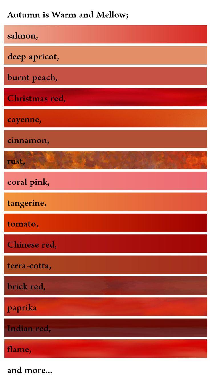 Autumn reds :: Soft Autumns wear salmon, deep apricot, burnt peach, coral pink, cinnamon, terra cotta, brick red, indian red