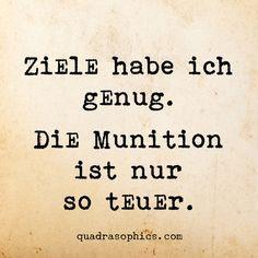 Ziele habe ich genug. Die Munition ist nur so teue… – #die #genug #habe #Ich #…