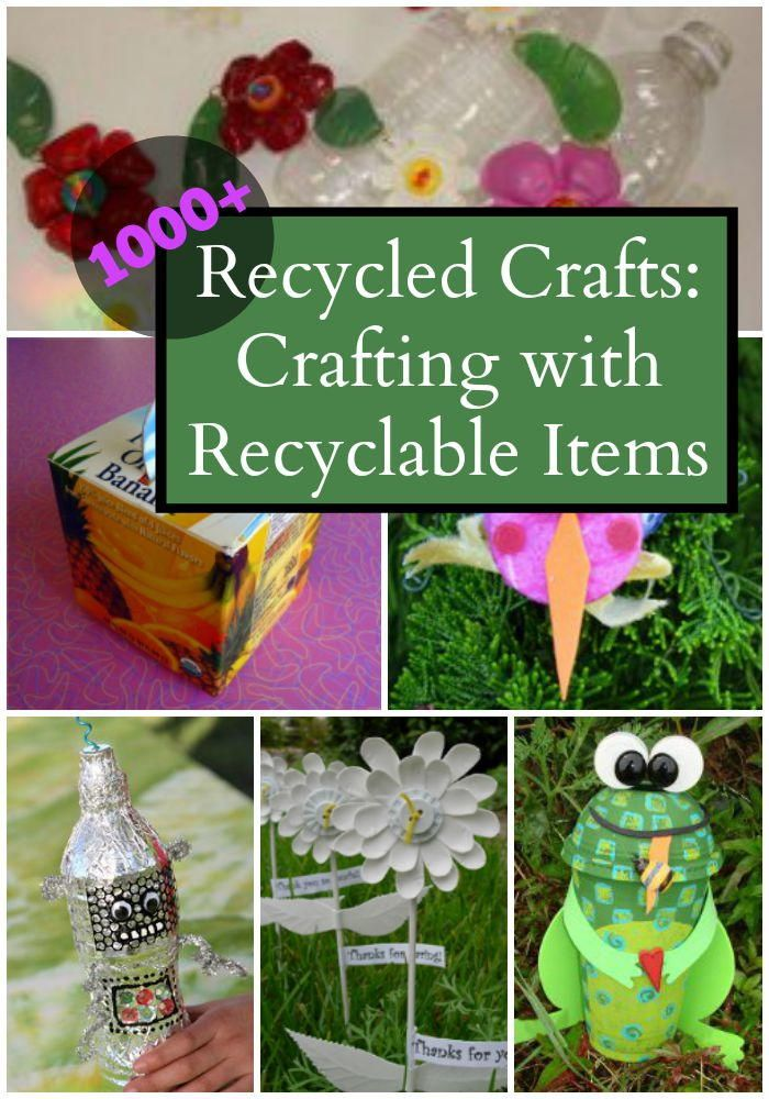 1000+ Recycled Crafts: Crafting with Recyclable Items. Save the Earth (and some cash!) with more than 1,000 ideas for recycled crafts. Green crafting is both fun and thrifty, especially with adorable craft projects like these.