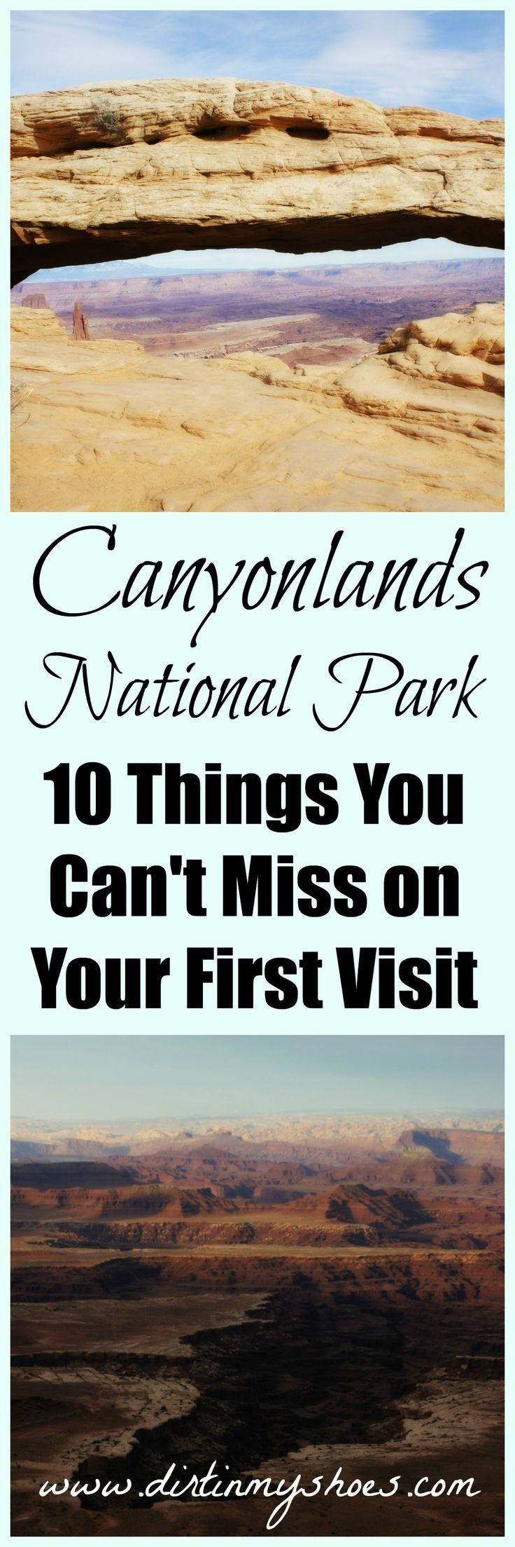 Canyonlands National Park | Many people do not know what Canyonlands National Park has to offer. Here is your guide to get the most out of your visit...or if you are not planning a visit, maybe I can persuade you!