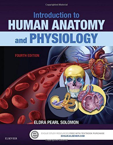 Introduction to Human Anatomy and Physiology, 4e