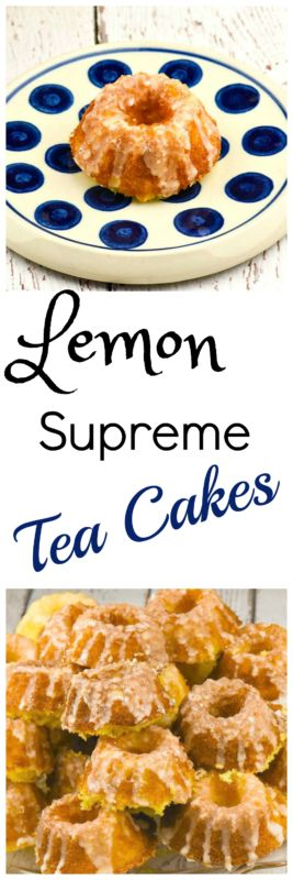 Lemon Supreme Tea Cakes is my favorite recipe from my mom and soooo easy! Shhhhh, don't tell anyone but they begin with a cake mix and are a hit every time! People think you slaved for hours - let's let it be our secret!