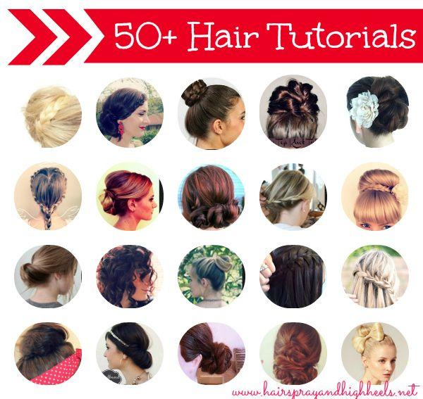50+ Hair Tutorials #hair #hairstyles #beauty via hairsprayandhighheels.net
