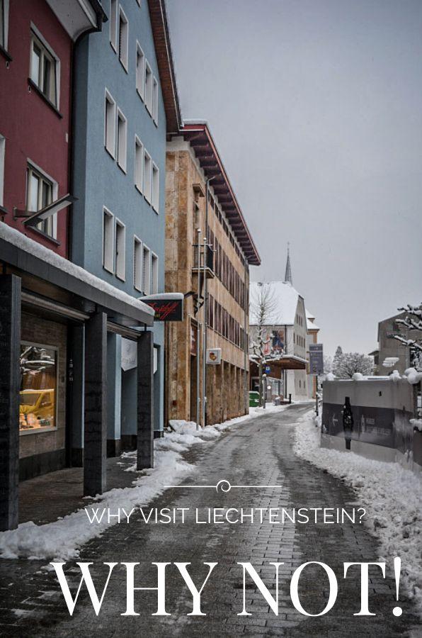 Why Visit Liechtenstein? Simple Answer – Why Not!