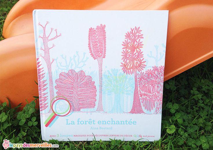 La forêt enchantée - Editions seuil jeunesse.  Coup de coeur  Livre magique  Livre sur la forêt  Livre sur les animaux