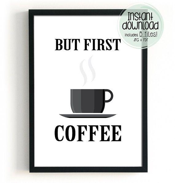 Maar eerste koffie van de koffie afdrukbare Art door BlacknBoo