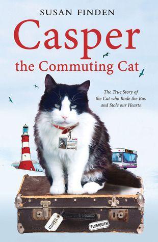 Casper the commuting cat - Susan Finden | Find it @ Radford Library F FIN