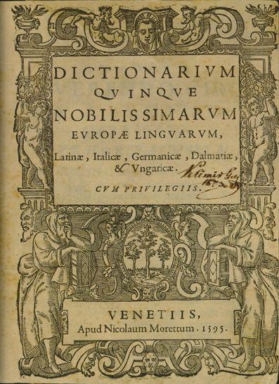 Faust Vrančić je sastavio i 1595. izdao u Veneciji prvi rječnik hrvatskoga jezika uvrstivši ga među pet najznačajnijih jezika ondašnje Europe. Polazni je stupac latinski (Latine), a zatim se nižu talijanski (Italice), hrvatski (Dalmatice), njemački (Germanice) i mađarski (Ungarice).   Vrančić čakavsko narječje naziva dalmatinskim jezikom, koje je u ono vrijeme bilo književnim jezikom i njime se u prošlosti govorilo na znatno širem području negoli danas.