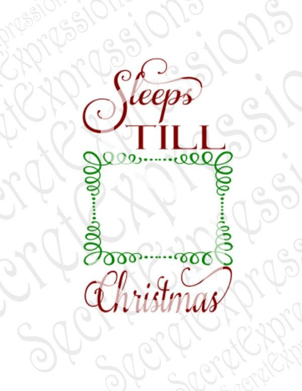 Sleeps Till Christmas Svg, Christmas Count Down Svg, Christmas Svg, Digital Cutting File DXF JPEG, SVG Cricut, Svg Silhoehtte, Print File by SecretExpressionsSVG on Etsy