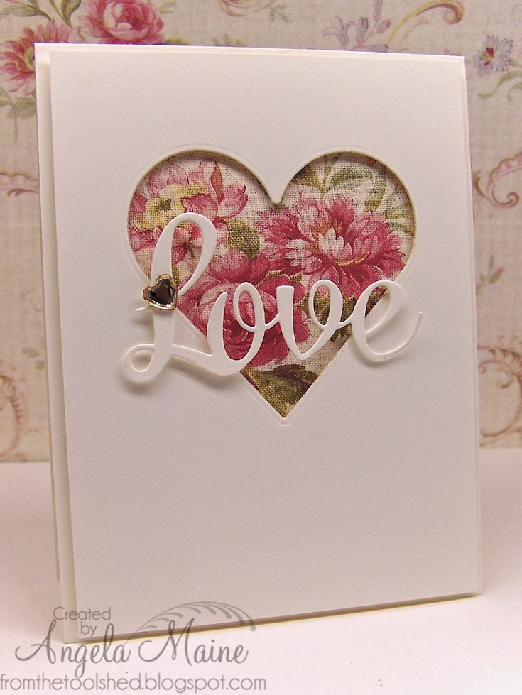 "Beautiful ""Love"" Card...with a cut out heart.  By Angela Maine - from the tool shed."