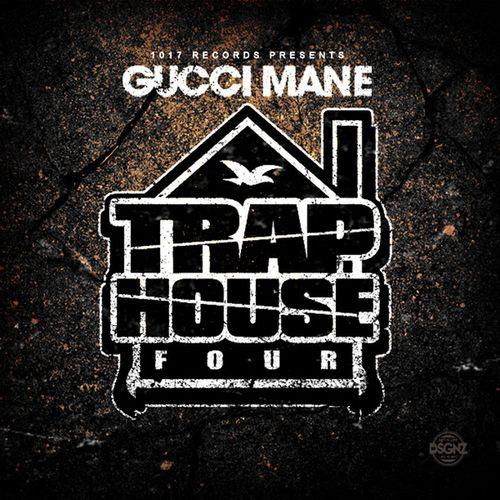 Gucci Mane Trap House 4