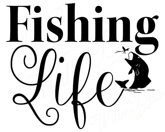 Download Fishing Life Svg Outdoor Svg Sportsman Decal Fishing Life Decal Fishing Season Sportsman Gift Fishing Fishing Quotes Ice Fishing Walleye Crappie Fishing