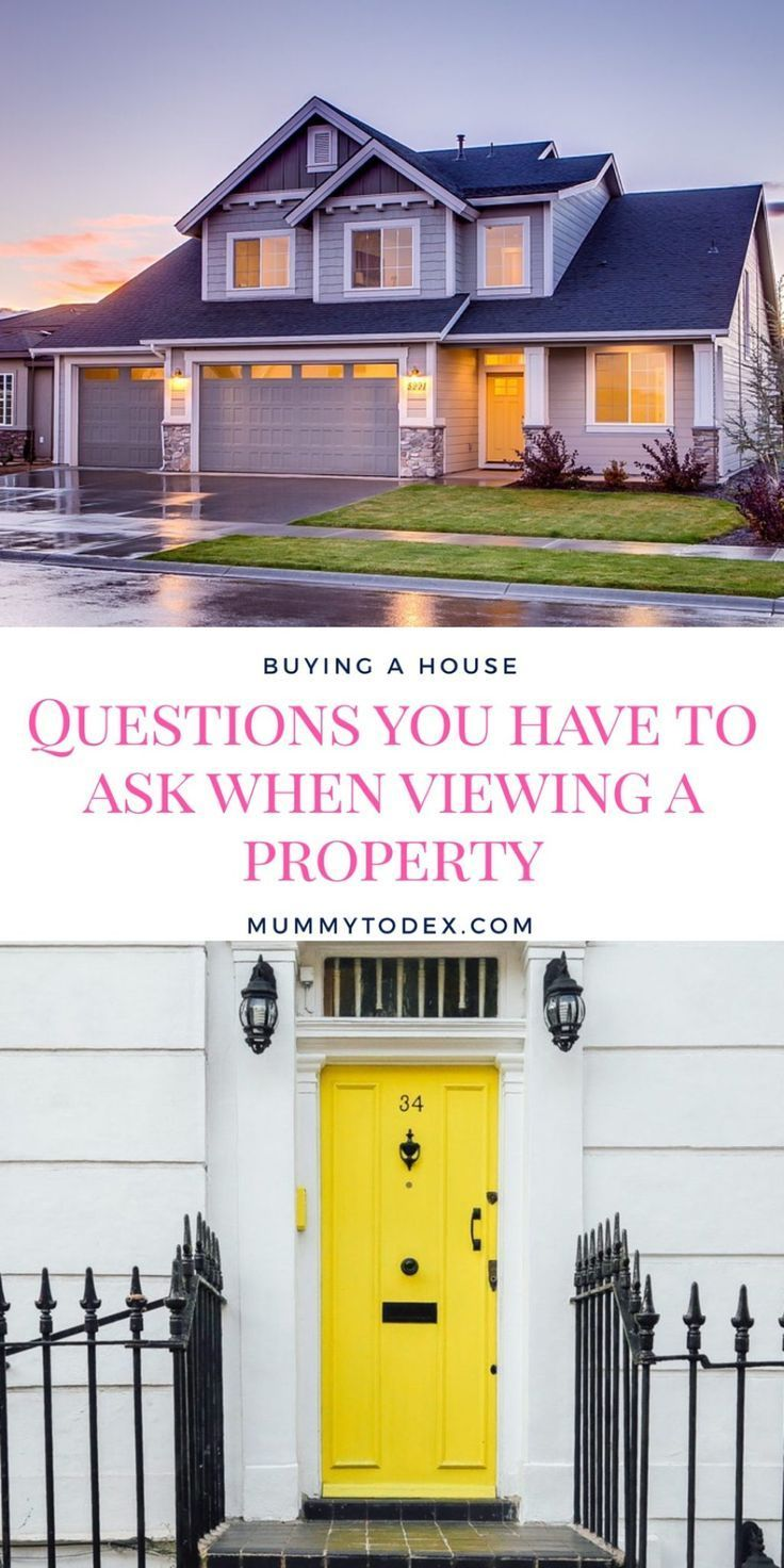 Questions You Must Ask When Viewing A Property To Make Sure The