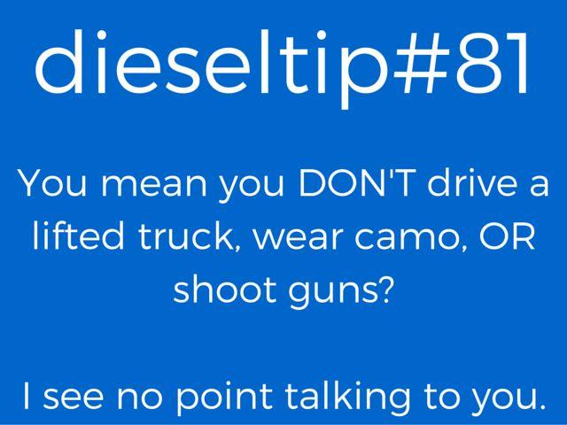 81 Diesel Tips Funny Diesel Truck Meme www.DieselTees.com from Thoroughbred Diesel