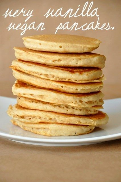 Very Vanilla Vegan Pancakes. Darn, now I want pancakes.