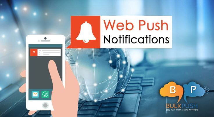 How Web Push Notifications Add Value To Your Business?