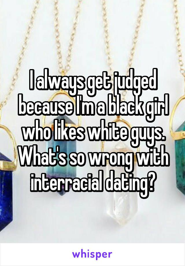 Interracial dating is bad