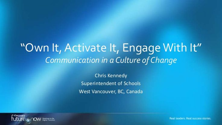Communication in a Culture of Change - Future Now Presentation by Chris Kennedy via slideshare