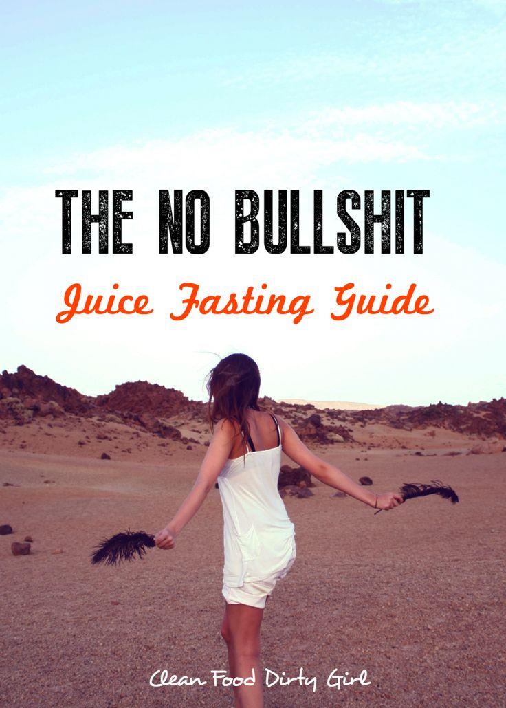no bullshit juice fasting guide