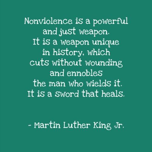 A Martin Luther King Jr. quote about Non-Violence