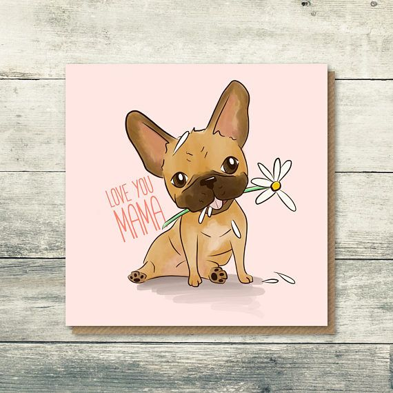 French Bulldog Mothers Day Card  Mother's Day Card