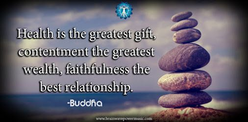 """""""Health is the greatest gift, contentment the greatest wealth, faithfulness the best relationship."""" - Buddha #quote"""