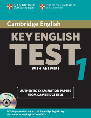 Cambridge key english test 1 : with answers : examination papers from University of Cambridge ESOL Examinations : english for speakers of other languages. Cambridge University Press, 2012