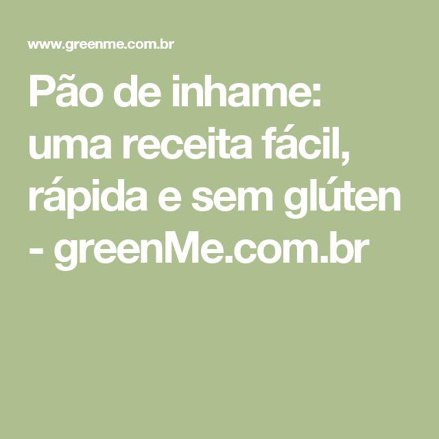 Pão de inhame: uma receita fácil, rápida e sem glúten - greenMe.com.br