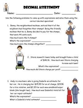 This is an assessment on writing expressions for different types of decimal operations and solving them.  This is a wonderful assessment to see if ...