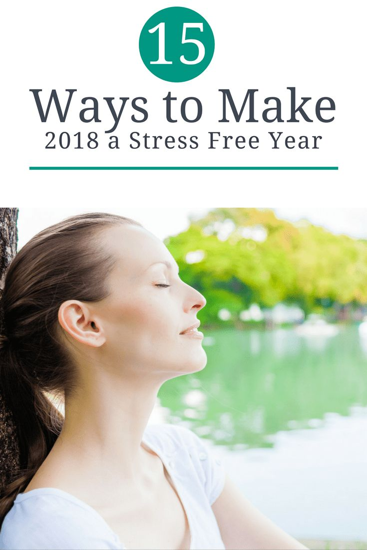15 Ways to Make 2018 a Stress Free Year - The Mommy Mix