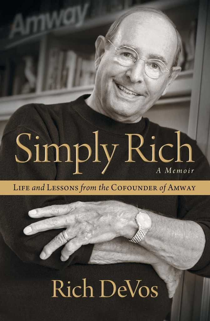 565 best leadership lessons images on pinterest audiobook books simply rich life and lessons from the cofounder of amway a memoir on scribd malvernweather Gallery