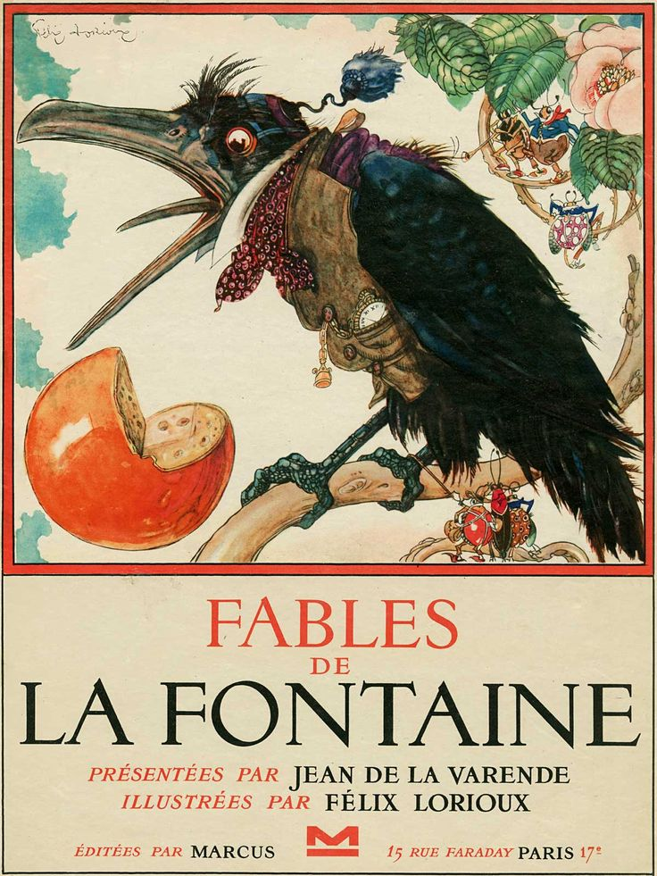 illustration, animal, bird, crow, raven, bug, insect, beetle. cheese. fable. Felix Lorioux. better
