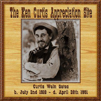 Ken Curtis Appreciation Site
