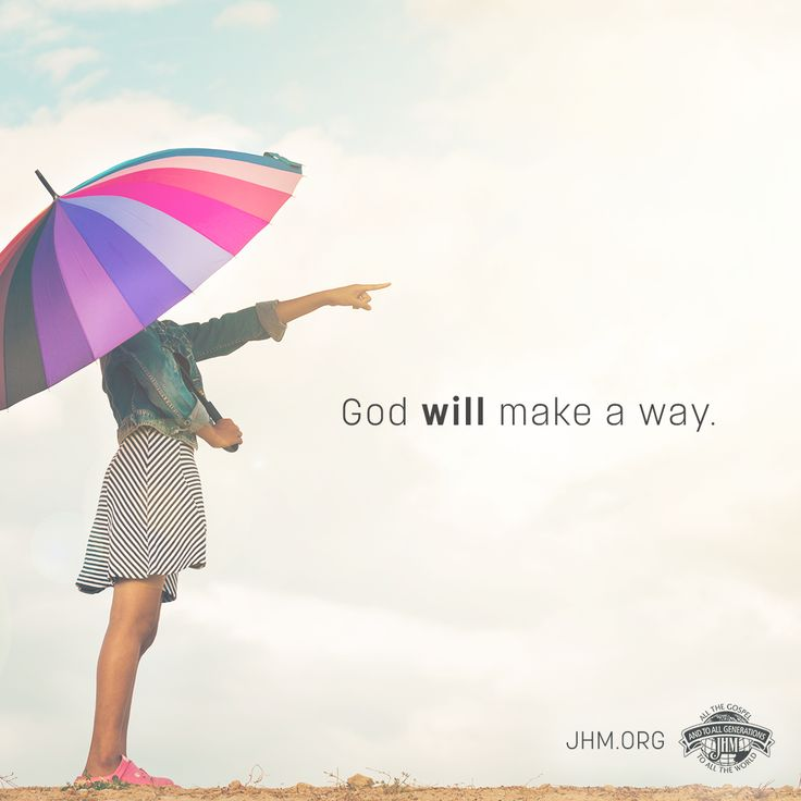 God has, is, and forever will be on your side. He will make a way for you!