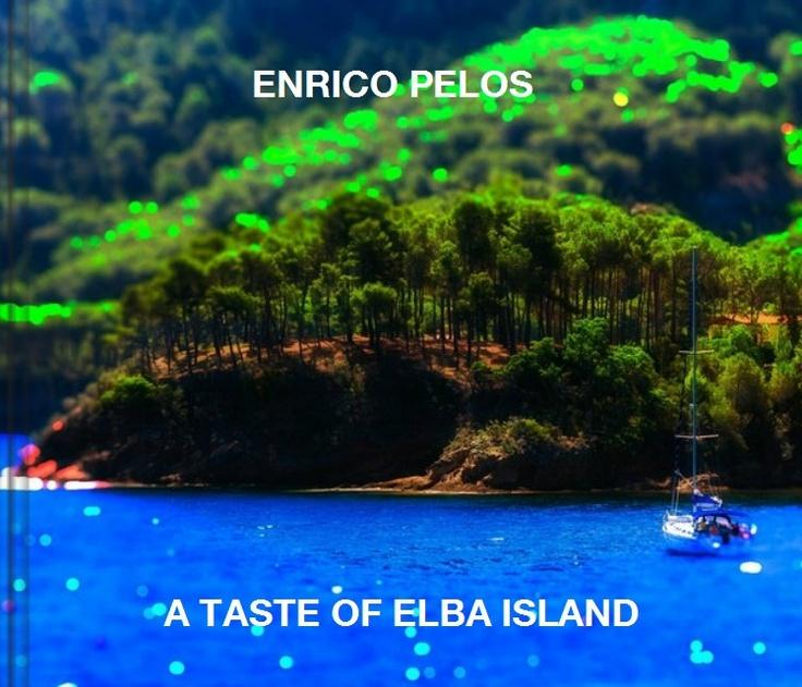A TASTE OF ELBA (Publication)