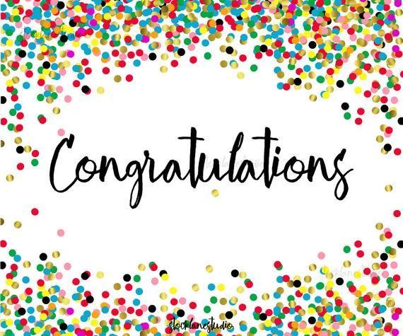 Congratulations Poster Printable Confetti Graduation Or Etsy In 2021 Congratulations Images Congratulations Graduate Congratulations Quotes