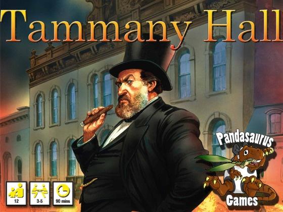 Tammany Hall by Pandasaurus Games, via Kickstarter.