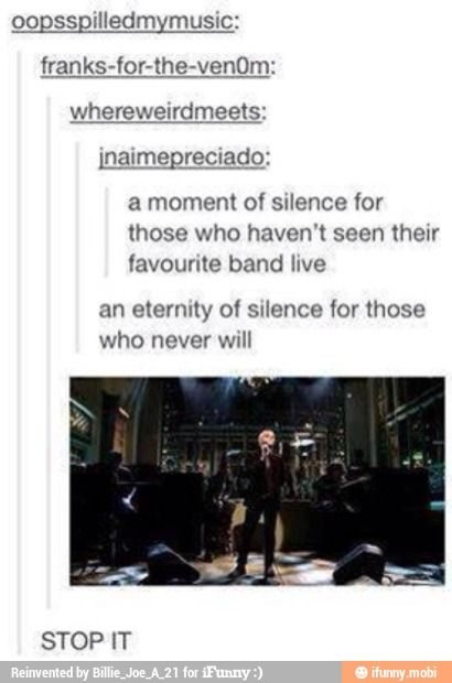 and I'm on of them, i will never get to hear or meet them in person and listen to their great music.