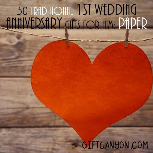 Traditional 1st Wedding Anniversary Gifts For Him Paper