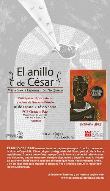 """El anillo de César: Presentación de """"El anillo de César"""" en la librería Octavio Paz del FCE"""
