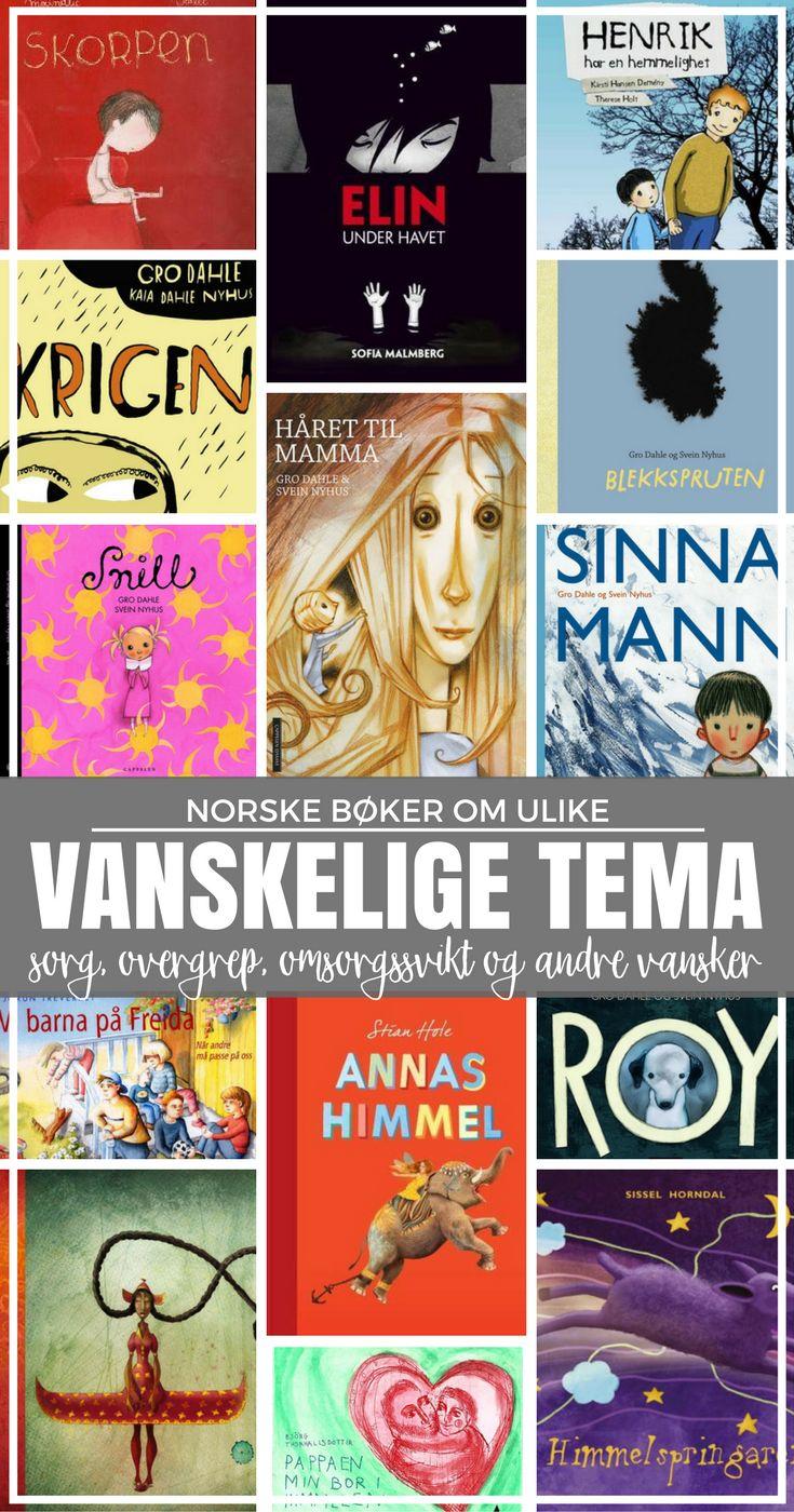 En samling norske bøker om vanskelige tema som sorg, overgrep, døden mm