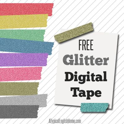 A Typical English Home: Glitter Digital Tape ~ shared at Brag About It Link Party on VMG206 (Monday's at Midnight). #bragaboutit