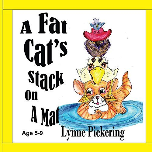 A Fat Cat's Stack on a Mat by Lynne Pickering https://www.amazon.com/dp/B00XIOAU64/ref=cm_sw_r_pi_dp_CDayxbQ4VC43H