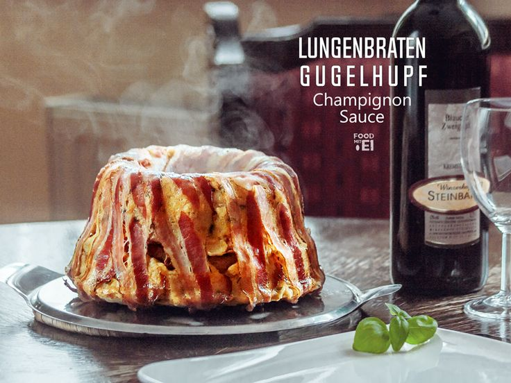 Lungenbraten Gugelhupf an Champignon - Sauce. Eine würzige, herzhafte und saftige Gaumenfreude. bekannte Kombination, ungewöhnliche Zubereitung.