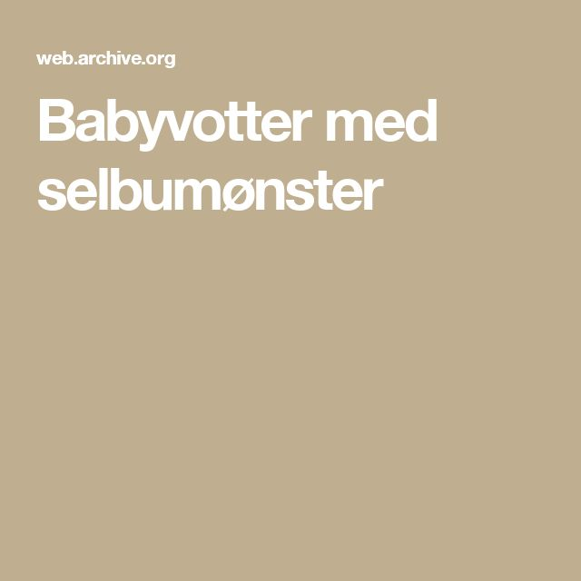 Babyvotter med selbumønster