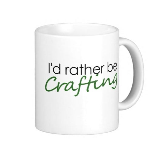 Rather be crafting mugs