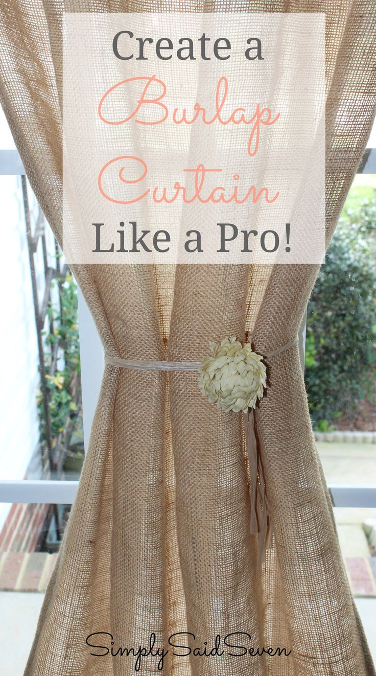 Learn to create a perfect burlap curtain like a pro! Sewing and no sew instructions included.