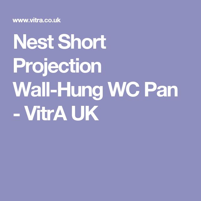 Nest Short Projection Wall-Hung WC Pan - VitrA UK