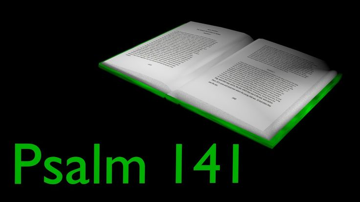 Audio Bible – Psalm 141 – ASV (1901)